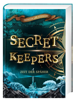 Secret Keepers 1: Zeit der Späher - Trenton Lee Stewart  [Gebundene Ausgabe]