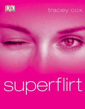 superflirt - Tracey Cox