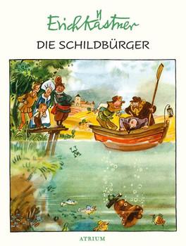 Die Schildbürger - Erich Kästner  [Gebundene Ausgabe]