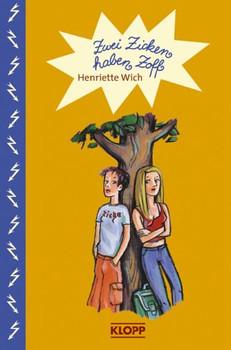 Zwei Zicken haben Zoff - Henriette Wich