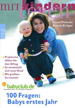 100 Fragen: Babys erstes Jahr - Liesel Polinski