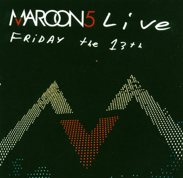 Maroon 5 - Live-Friday the 13th(CD+Dvd)