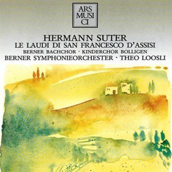 Berner Bach-Chor - Le Laudi di San Francesco d'As