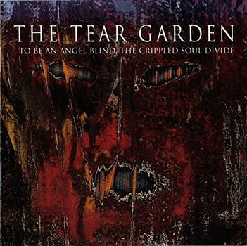 Tear Garden - To Be An Angel Blind