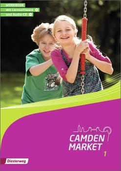 Camden Market - Ausgabe 2013: Workbook 1 mit Lernsoftware und Audio-CD