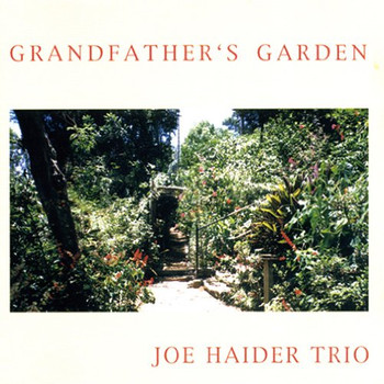 Joe Haider - Grandfather'S Garden