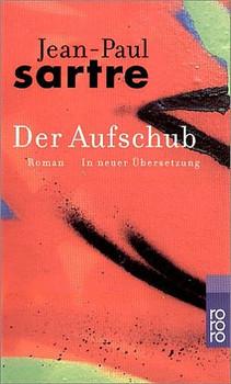 Der Aufschub: Band 2 - Wege der Freiheit - Jean-Paul Sartre [Taschenbuch]