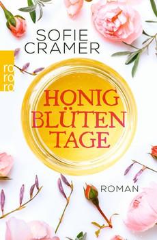 Honigblütentage - Sofie Cramer  [Taschenbuch]