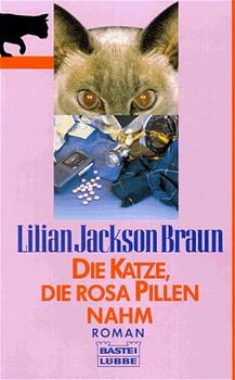 Die Katze, die rosa Pillen nahm - Lilian Jackson Braun