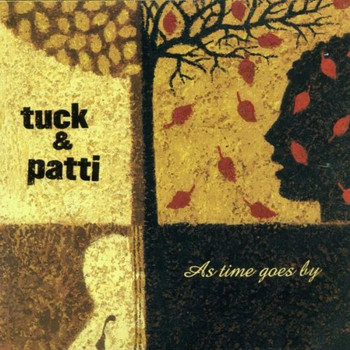 Tuck & Patti - As Time Goes By: the Standards