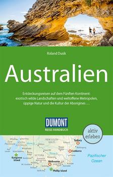 DuMont Reise-Handbuch Reiseführer Australien. mit Extra-Reisekarte - Roland Dusik  [Taschenbuch]