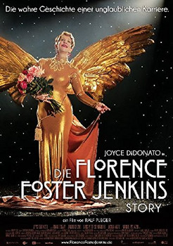 Die Florence Foster Jenkins Story