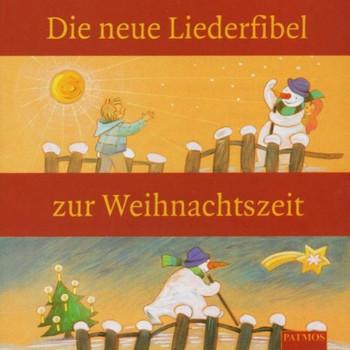 Die Neue Liederfibel zur Weihnachten
