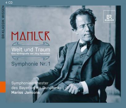 Jansons - Welt Und Traum-Sinfonie 1 (Mahler,Gustav/Handstein,Jörg)