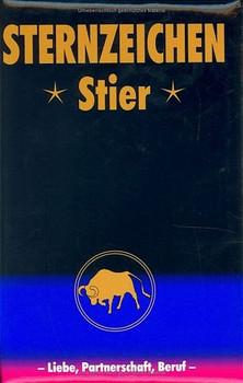 Stier: Horoskope-Bücher: Liebe - Partnerschaft - Beruf - Alfred P Zeller