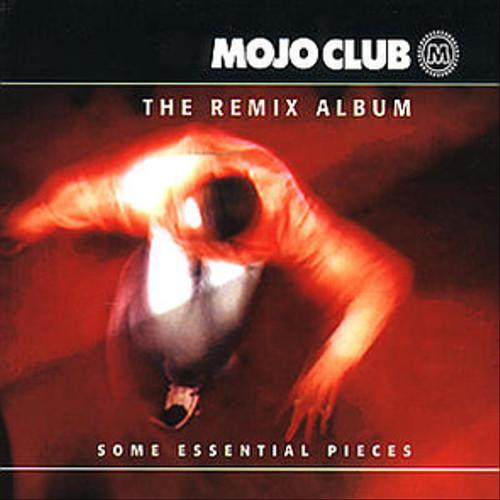 Various Artists - Mojo Club - The Remix Album Vol. 1