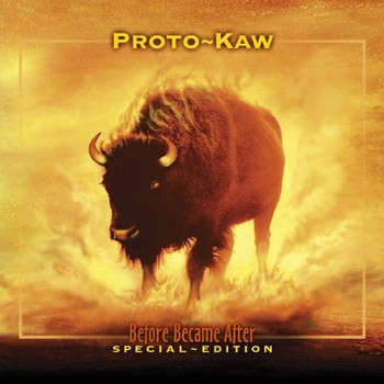Proto-Kaw - Before Became After/Spec.ed. [Enhanced] [DOPPEL-CD]
