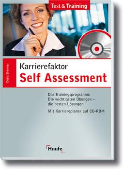 Karrierefaktor Self Assessment. Mit CD-ROM für Windows 95/98/NT 4.0/2000/ME/XP - Doris Brenner