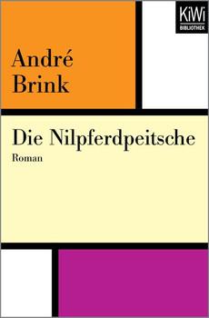 Die Nilpferdpeitsche. Roman - André Brink  [Taschenbuch]