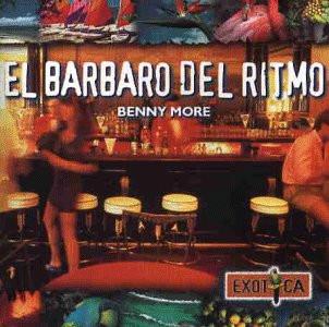 More Benny - El Barbaro Del Ritmo