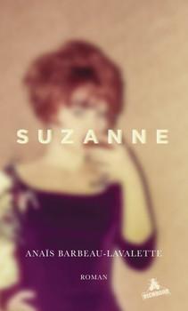 Suzanne - Anaïs Barbeau-Lavalette  [Gebundene Ausgabe]