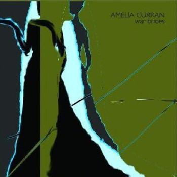 Amelia Curran - War Brides