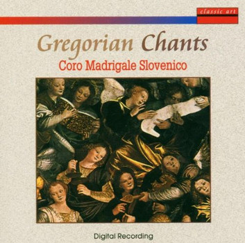 Caro Madrigale Slovenico - Gregorian Chants