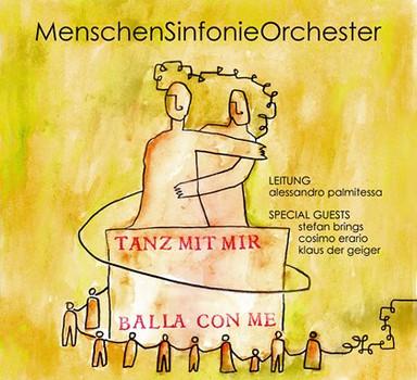 MenschenSinfonieOrchester - TANZ MIT MIR - BALLA CON ME