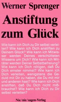 Anstiftung zum Glück - Werner Sprenger