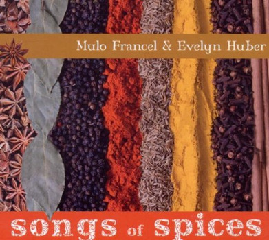 Mulo Francel - Songs of Spices