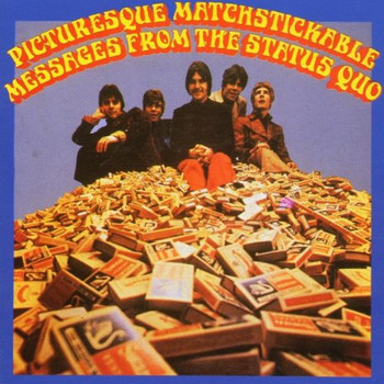 Status Quo - Picturesque Matchstickable Mes