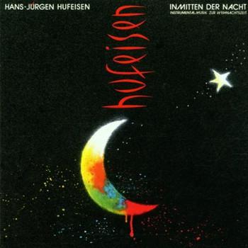 Hans-Jürgen Hufeisen - Inmitten der Nacht
