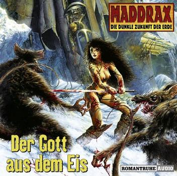 Maddrax, Folge 1: Der Gott aus dem Eis (3 Audio CDs) - Jo Zybell