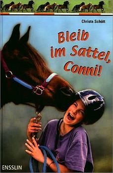 Bleib im Sattel, Conni! - Christa Schütt