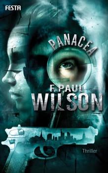 Panacea. Ein Thriller - F. Paul Wilson  [Taschenbuch]