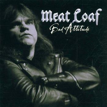 Meat Loaf - Bad Attitude