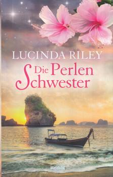 Die Perlenschwester - Lucinda Riley [Taschenbuch, Weltbild]