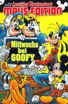 Lustiges Taschenbuch: Maus-Edition 09 - Mittwochs bei Goofy [Taschenbuch]