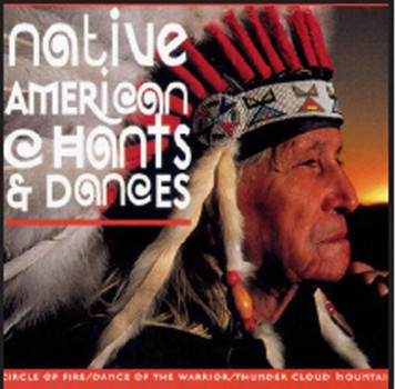 Various - Native American Chants & Dances