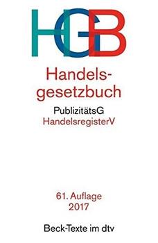 HGB: Handelsgesetzbuch - Wolfgang Hefermehl [Broschiert, 61. Auflage 2017]