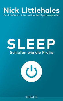 Sleep. Schlafen wie die Profis - Nick Littlehales  [Taschenbuch]