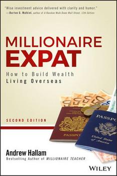 Millionaire Expat. How To Build Wealth Living Overseas - Andrew Hallam  [Taschenbuch]