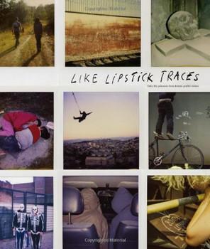Like Lipstick Traces - Aurélien Arbet