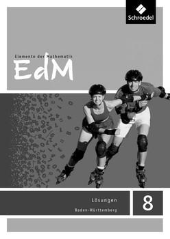 Elemente der Mathematik SI / Elemente der Mathematik SI - Ausgabe 2016 für Baden-Württemberg. Ausgabe 2016 für Baden-Württemberg / Lösungen 8 [Taschenbuch]