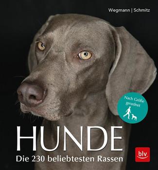 Hunde. Die 230 beliebtesten Rassen - Angela Wegmann  [Taschenbuch]