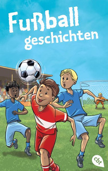 Welttagsedition 2018 - Fußballgeschichten - Christian Tielmann  [Taschenbuch]