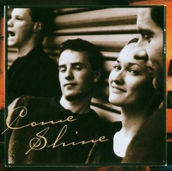 Come Shine - Come Shine