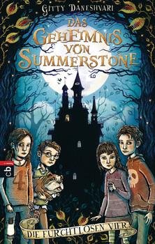 Die furchtlosen Vier: Das Geheimnis von Summerstone - Gitty Daneshvari