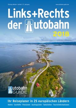 Links+Rechts der Autobahn - 2018. Der Autobahn-Guide [Taschenbuch]