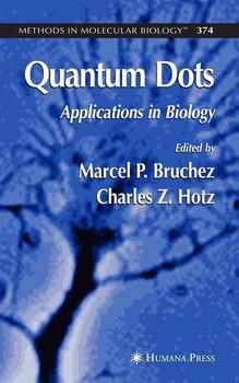 Quantum Dots. Applications in Biology [Gebundene Ausgabe]